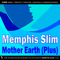 Memphis Slim - Mother Earth (Plus)