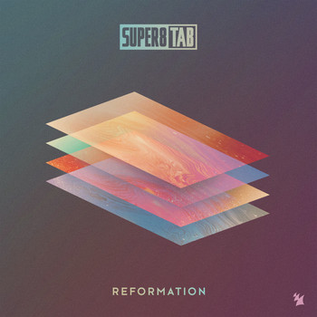 Super8 & Tab - Reformation