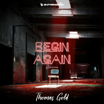 Thomas Gold - Begin Again (Remixes)