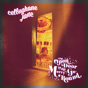 Cellophane Jane - The Open Door to the Merry-Go-Round