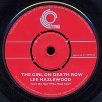 "Lee Hazlewood - Girl On Death Row (From The Film ""Why Must I Die"") (Lee hazlewood)"
