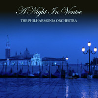 Philharmonia Orchestra, Otto Ackerman, Anton Diffring, Elisabeth Schwarzkopf, Emmy Loose, Erich Kunz, Hanna Ludwig, Hanna Norbert, Karel Stepanek, Karl Donch, Lea Seidl, Nicolai Gedda, Peter Klein and Philharmonia Chorus - A Night In Venice