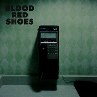 Blood Red Shoes - Call Me Up Victoria