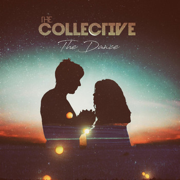 The Collective - The Dance (Explicit)