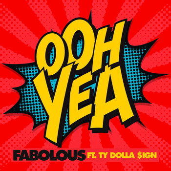 Fabolous - Ooh Yea