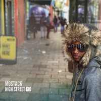 MoStack - High Street Kid (Explicit)