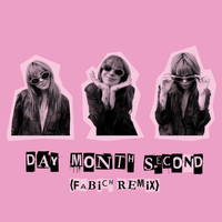 Girli - Day Month Second (Fabich Remix)