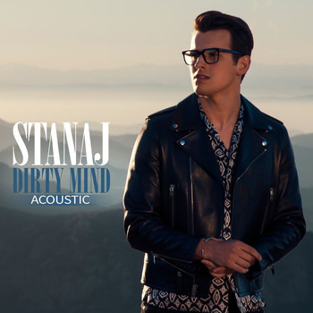 Stanaj - Dirty Mind (Acoustic)