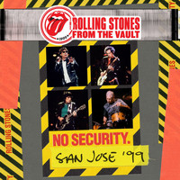 The Rolling Stones - From The Vault: No Security - San Jose 1999 (Live [Explicit])