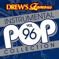 The Hit Crew - Drew's Famous Instrumental Pop Collection (Vol. 96)