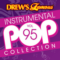 The Hit Crew - Drew's Famous Instrumental Pop Collection (Vol. 95)