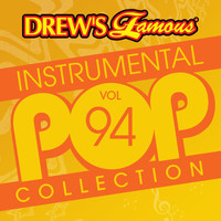 The Hit Crew - Drew's Famous Instrumental Pop Collection (Vol. 94)