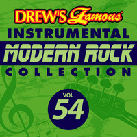 The Hit Crew - Drew's Famous Instrumental Modern Rock Collection (Vol. 54)