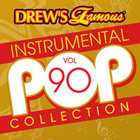 The Hit Crew - Drew's Famous Instrumental Pop Collection (Vol. 90)