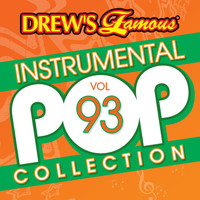 The Hit Crew - Drew's Famous Instrumental Pop Collection (Vol. 93)