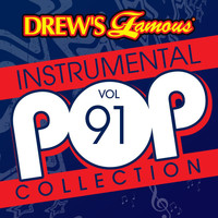 The Hit Crew - Drew's Famous Instrumental Pop Collection (Vol. 91)