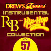 The Hit Crew - Drew's Famous Instrumental R&B And Hip-Hop Collection (Vol. 57)