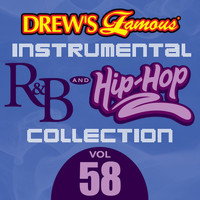 The Hit Crew - Drew's Famous Instrumental R&B And Hip-Hop Collection (Vol. 58)