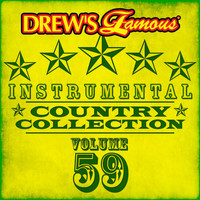 The Hit Crew - Drew's Famous Instrumental Country Collection (Vol. 59)