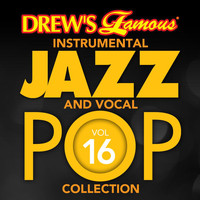 The Hit Crew - Drew's Famous Instrumental Jazz And Vocal Pop Collection (Vol. 16)