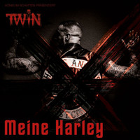 Twin - Meine Harley (Explicit)