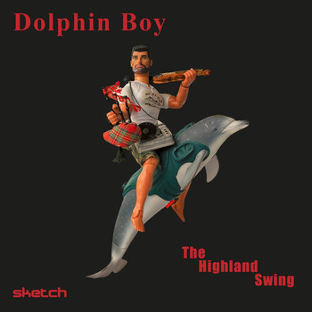 Dolphin Boy - The Highland Swing