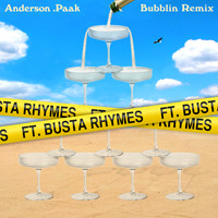Anderson .Paak - Bubblin (feat. Busta Rhymes) (Remix [Explicit])