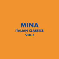 Mina - Italian Classics: Mina Collection, Vol. 1
