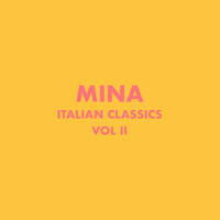 Mina - Italian Classics: Mina Collection, Vol. 2
