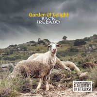 Garden Of Delight - Back in Ireland