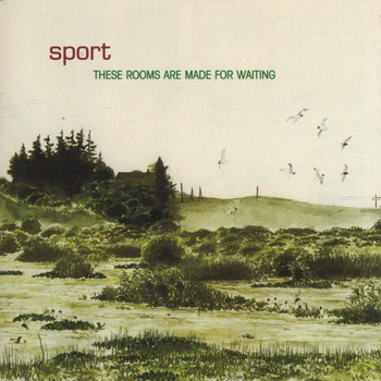 Sport - These Rooms Are Made for Waiting
