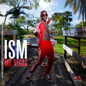 Mr. Vegas - ISM