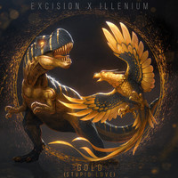 Excision and Illenium featuring Shallows - Gold (Stupid Love)