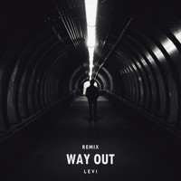 Levi - Way Out (Remix)