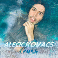 Aleck Kovacs - Crush