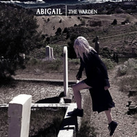 Abigail - The Warden