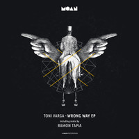 Toni Varga - Wrong Way EP
