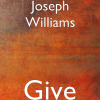 Joseph Williams - Give