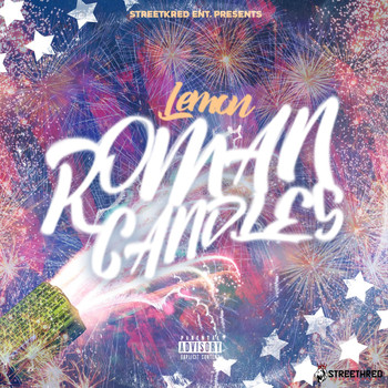 Lemon - Roman Candles (Explicit)