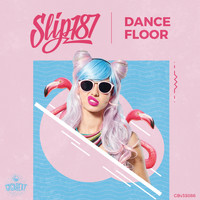 Slip187 - Dance Floor