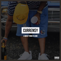 Curren$y - A Sign of Things to Come (Explicit)