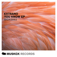 Extrano - You Know EP