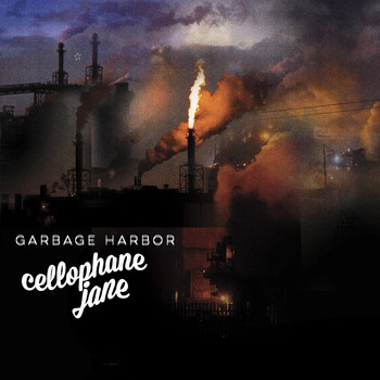 Cellophane Jane - Garbage Harbor