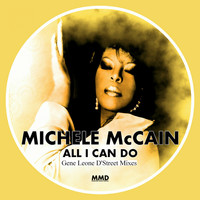 Michele McCain - All I Can Do (Gene Leone D'Street Mixes)