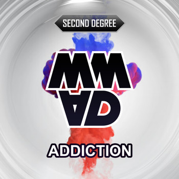 Second Degree - Addiction