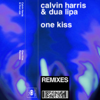 Calvin Harris, Dua Lipa - One Kiss (Remixes)