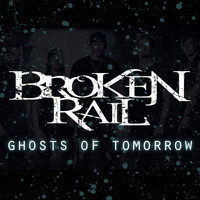 BrokenRail - Ghosts of Tomorrow