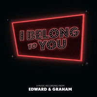 Edward & Graham - I Belong to You
