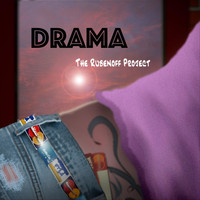 The Rubenoff Project - Drama (Explicit)