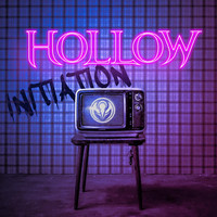 Hollow - Initiation